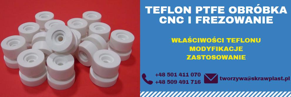 obróbka teflonu PTFE, teflon obróbka, frezowanie teflonu, CNC, tecaflon, boraflon, tarflen