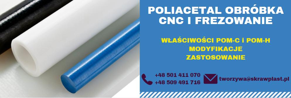 poliacetal obróbki CNC, obróbka poliacetalu, obróbka delrin, tecaform, ertacetal, boracetal, wycinanie, frezowanie